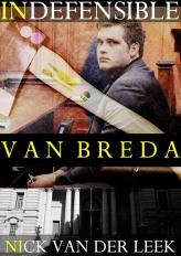 INDEFENSIBLE VAN BREDA Cover - CURRENT